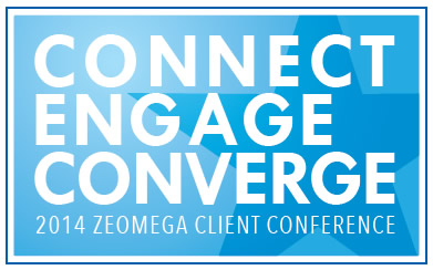 Click here to register for the 2014 ZeOmega Client Conference!